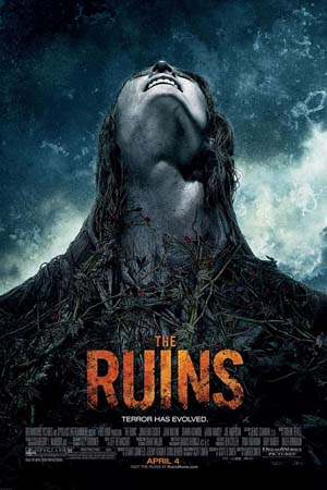 Movie poster to The Ruins (2008)