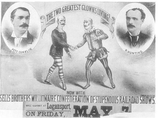 """Two clowns in the centre shaking hand under a ribbon """"The Two Greatest Clowns Living!"""" Two bubbles of portrait illustrations of Pete Conklins and R. Hunting one at each side. Lower banner text: Now with Sells Brothers Millionaire Confederation of Stupendious Railroad Shows. Well export at Logansport. On Friday May 7."""